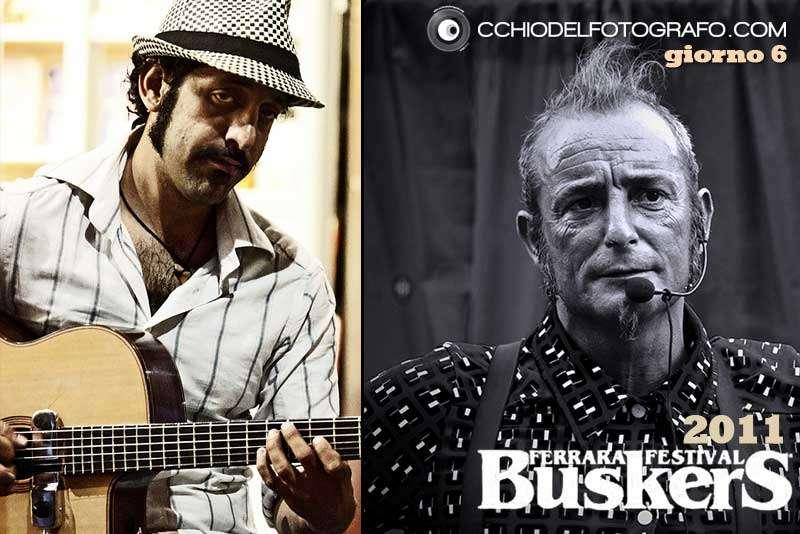 Ferrara Buskers Festival 2011 - giorno 6