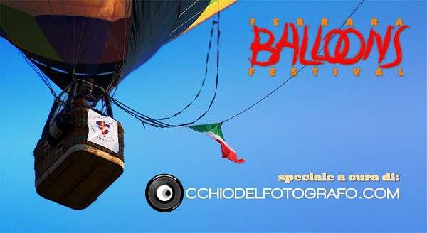 speciale Ferrara Baloons Festival 2011