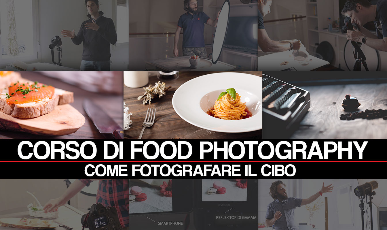 Il Corso di Food Photography: come fotografare il cibo è disponibile solo su CHEESE!