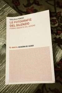 Le Fotografie del Silenzio - Gigliola Foschi